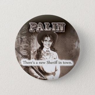 Sarah Palin, gibt es einen neuen Sheriff in der Runder Button 5,7 Cm