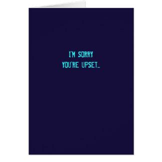 Sarkastische es tut mir leid Entschuldigungs-Karte Grußkarte