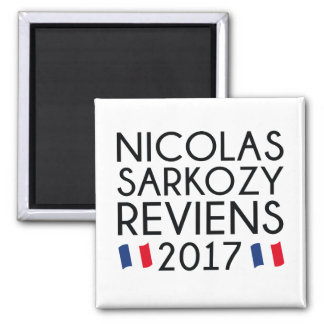 Sarkozy Reviens 2017 Quadratischer Magnet