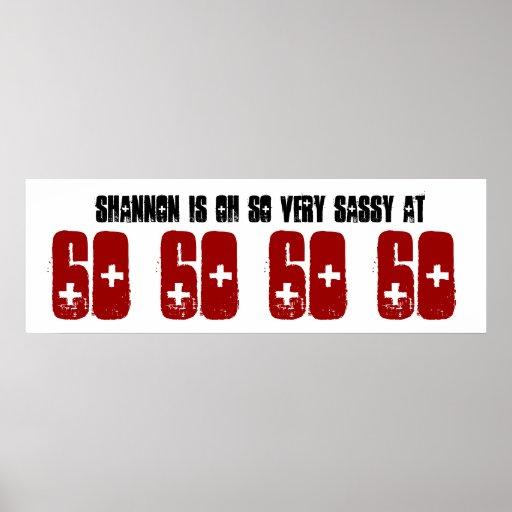 Sassy 60 sechzig Geburtstags-Party-Fahnen-individu Posterdrucke