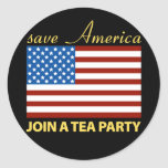 Save American - Join a TEA Party Round Sticker