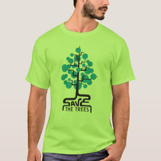 savethetrees02_2f T-Shirt