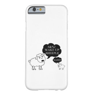 Schaf sagt aufwachen Sheeple Barely There iPhone 6 Hülle