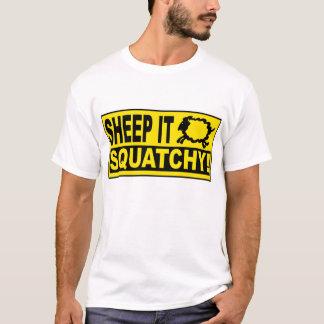 SCHAFE ES SQUATCHY! Monster-Geheimnisse T-Shirt