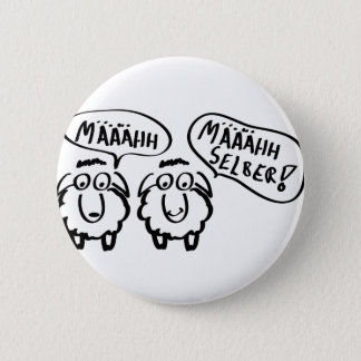 Schafe schafe määähhh määhhh selber! runder button 5,7 cm