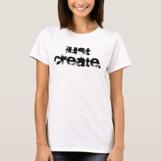 Schaffen Sie einfach T-Shirt