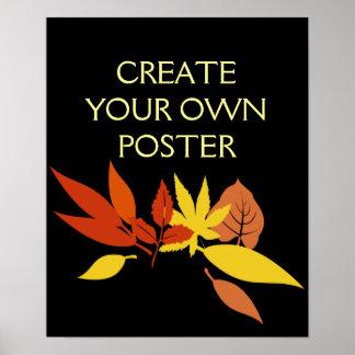 Schaffen Sie Ihre Selbst Poster