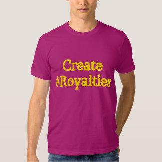 Schaffen Sie #Royalties Shirt