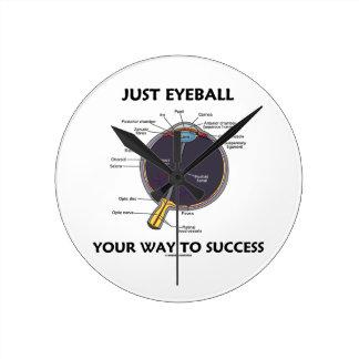 Schauen Sie einfach Ihre Weise zum Erfolg an Auge Wanduhren