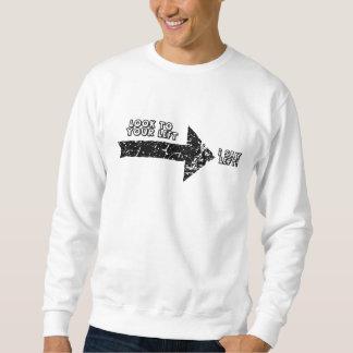 Schauen Sie zu Ihrem links Sweatshirt
