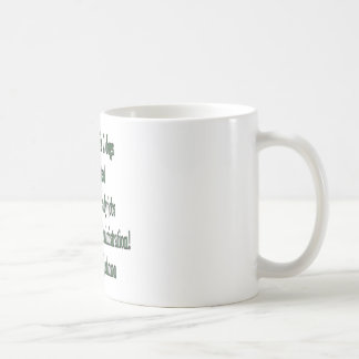 Schaufel-bereites Job-Zitat Kaffeetasse