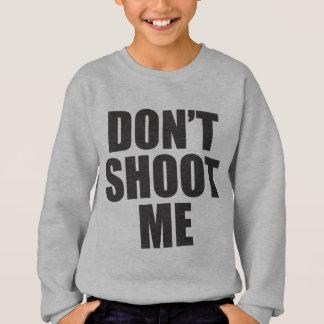Schießen Sie mich nicht - Festival-Kleid Sweatshirt