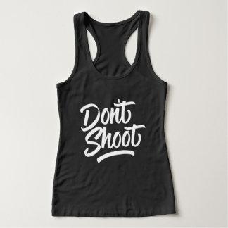 Schießen Sie nicht Tank Top