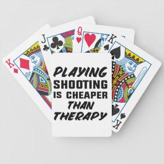 Schießen zu spielen ist billiger als Therapie Bicycle Spielkarten