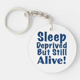 Schlaf beraubt aber noch lebendig im Blau Einseitiger Runder Acryl Schlüsselanhänger