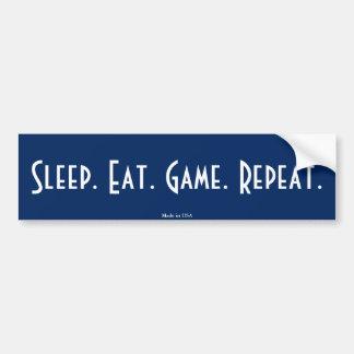 Schlaf. Essen Sie. Spiel. Wiederholung. Autoaufkleber