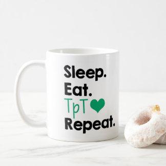 Schlaf. Essen Sie. TpT. Wiederholung Kaffeetasse