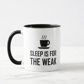 Schlaf für schwaches lustiges tasse