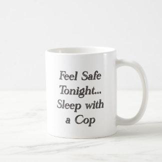 Schlaf mit einem Polizisten Kaffeetasse