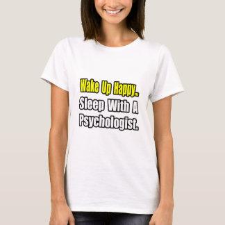 Schlaf mit einem Psychologen T-Shirt