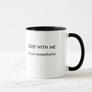 SCHLAF MIT MIR bin ich ein Anaesthetist Tasse
