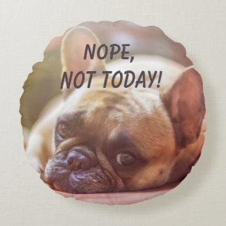 Schläfriges französische Bulldogge Nope nicht Rundes Kissen