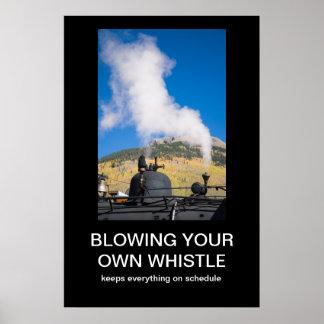 Schlag Ihres eigenen Pfeife Demotivational Plakats Plakatdruck