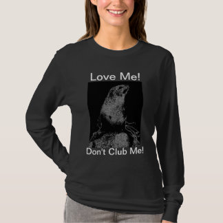 Schlagen Sie nicht Siegel mit einer Keule! Shirt