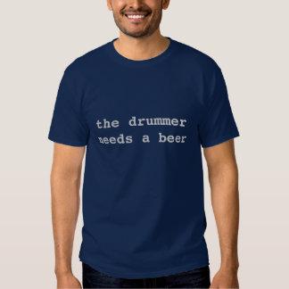 Schlagzeuger benötigt ein Bier Tshirts