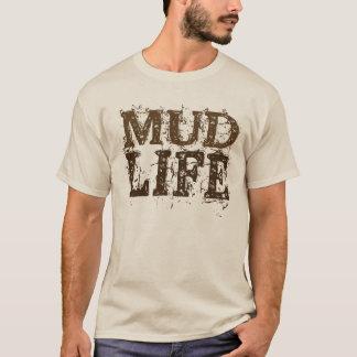 Schlamm-Leben-schlammiger Text T-Shirt