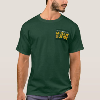 Schlammiger Freund-T - Shirt