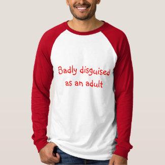 Schlecht verkleidet als Erwachsener lang-sleeved T T-Shirt