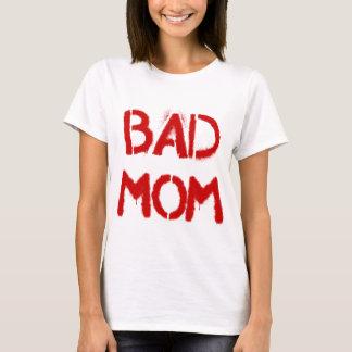 Schlechte Mamma T-Shirt