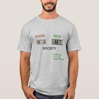schlechte reiche Gesellschaft T-Shirt