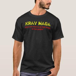Schlechte Sachen Krav Maga T T-Shirt
