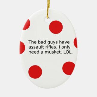 Schlechte Typen haben Angriffs-Gewehre. Ich Keramik Ornament