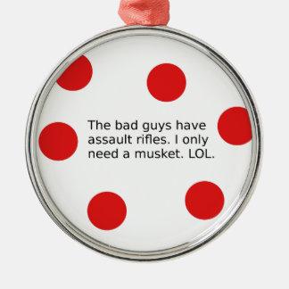 Schlechte Typen haben Angriffs-Gewehre. Ich Silbernes Ornament