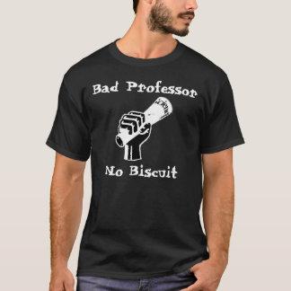 Schlechter Professor No Biscuit Black T-Shirt