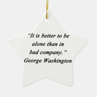 Schlechter Umgang - George Washington Keramik Stern-Ornament