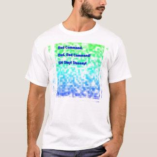 Schlechtes Befehls-T-Stück T-Shirt