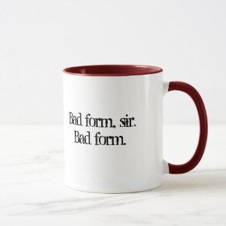Schlechtes Form-Zitat Tasse