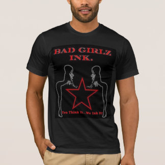 Schlechtes Girlz Tinten-Shirt T-Shirt