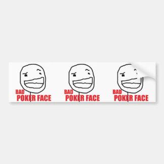 Schlechtes Poker-Gesicht Autoaufkleber