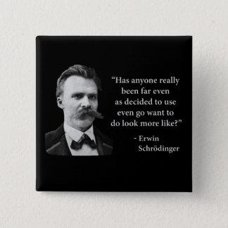 Schleppangel-Zitat Friedrich Nietzsche Quadratischer Button 5,1 Cm