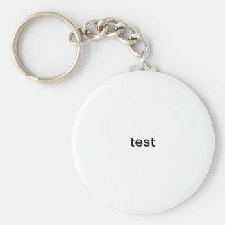 schließen Sie Test zu Schlüsselanhänger