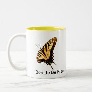 """Schmetterling"""" geboren, frei zu sein!"""" zweifarbige tasse"""