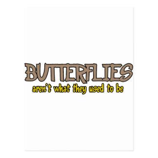 Schmetterlinge sind nicht, was sie verwendeten, um postkarte
