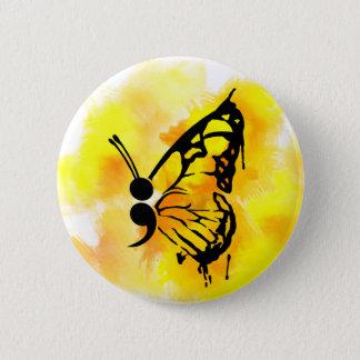 Schmetterlingssemikolon-Abzeichen Runder Button 5,7 Cm