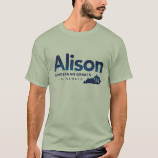 Schmutze Alison Lundergan für US-Senat 2014 T-Shirt