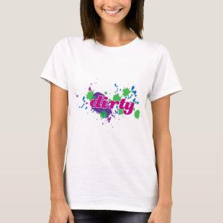 Schmutzig T-Shirt